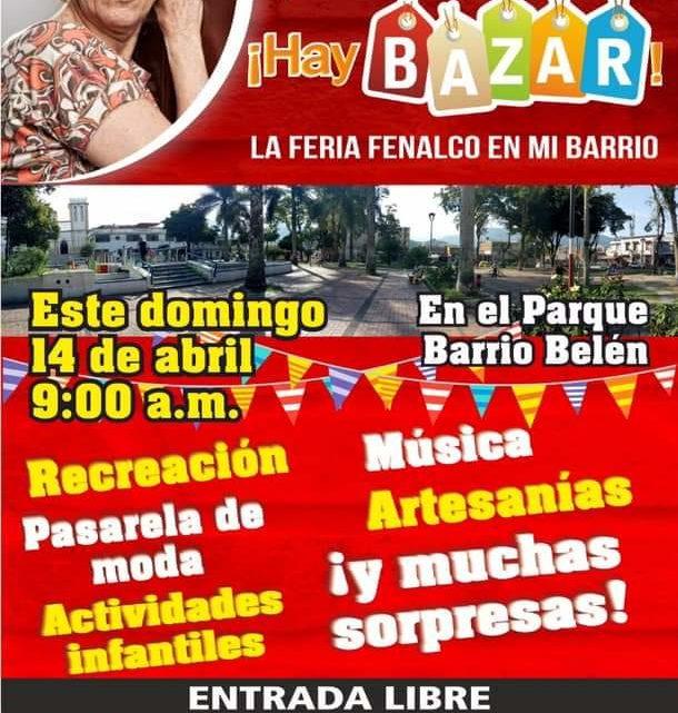 ¡Bazar! La Feria Fenalco en mi Barrio.