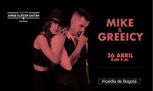 MIKE BAHÍA Y GREEICYse unen para presentar un espectáculoúnicoel próximo26 de abril en elTEATRO JORGE ELIÉCER GAITÁN.