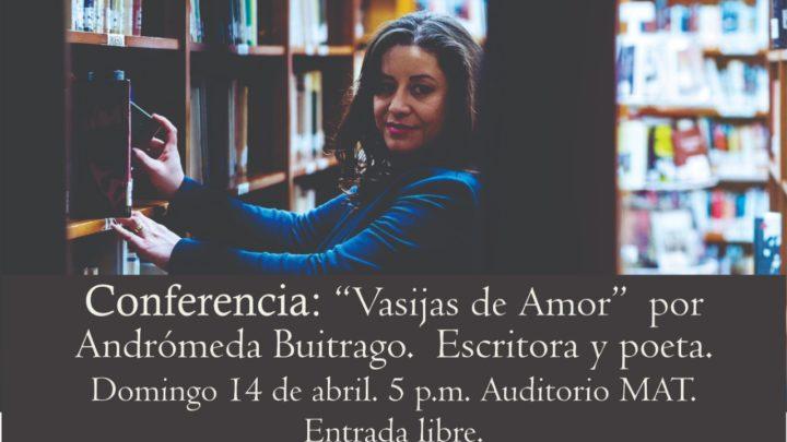 Museo de Arte del Tolima invita a la conferencia VASIJAS DE AMOR