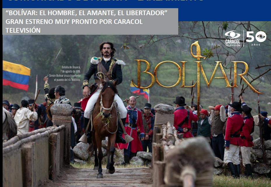 """""""BOLÍVAR: EL HOMBRE, EL AMANTE, EL LIBERTADOR""""  ¡MUY PRONTO!"""