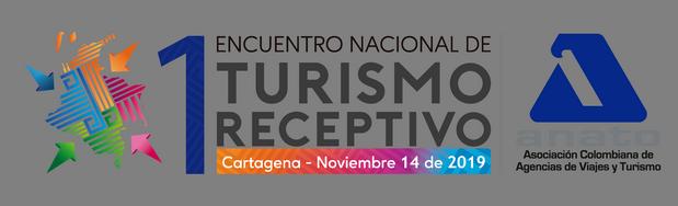 Primer Encuentro Nacional de Turismo Receptivo, la apuesta de ANATO