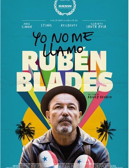 """YO NO ME LLAMO RUBÉN BLADES"" LUNES 11 DE NOVIEMBRE A LAS 9:00 P.M."