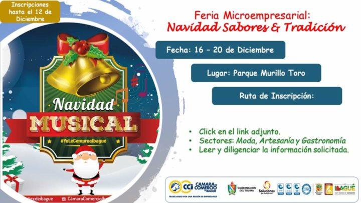 la Feria Micro empresarial Navidad, Sabores y Tradición del 16 al 20 de diciembre.