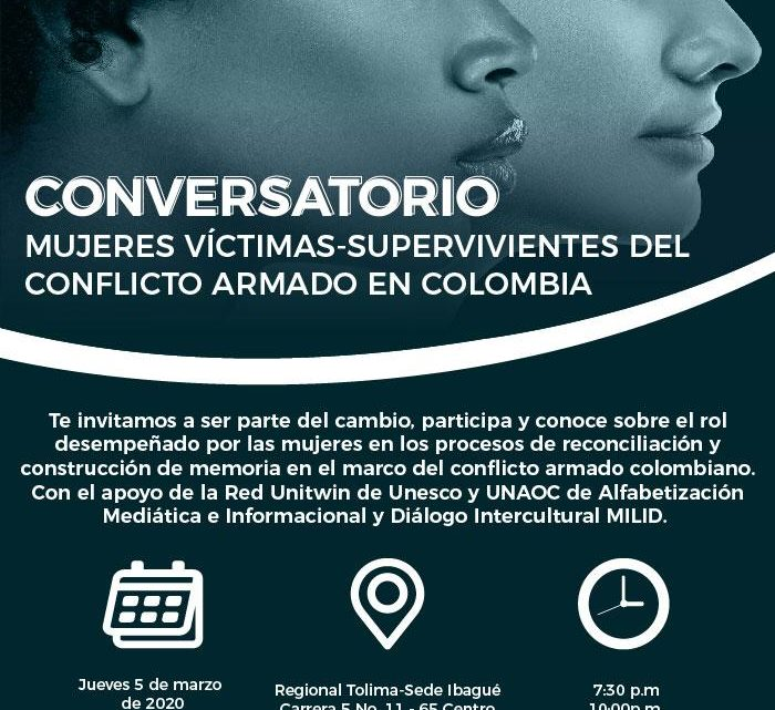 Conversatorio _Mujeres víctimas supervivientes del conflicto armado Auditorio 1 CUN