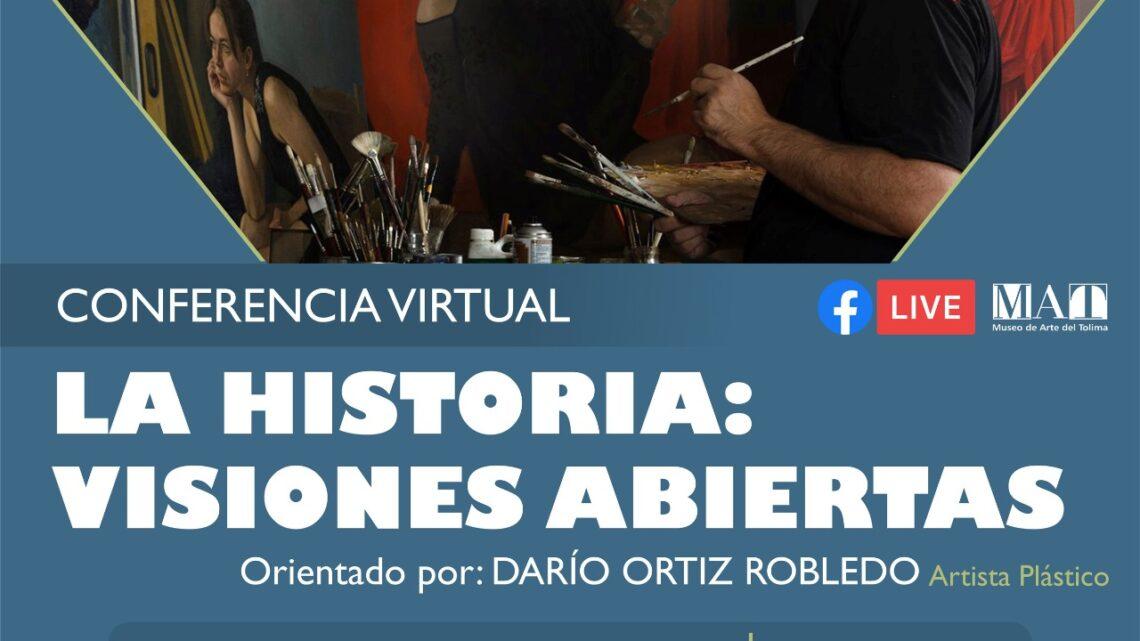 """Conferencia """"La Historia:  Visiones Abiertas"""" por Darío Ortiz"""