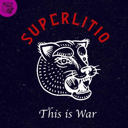 """Superlitio presenta su cuarto sencillo """"This is War"""","""
