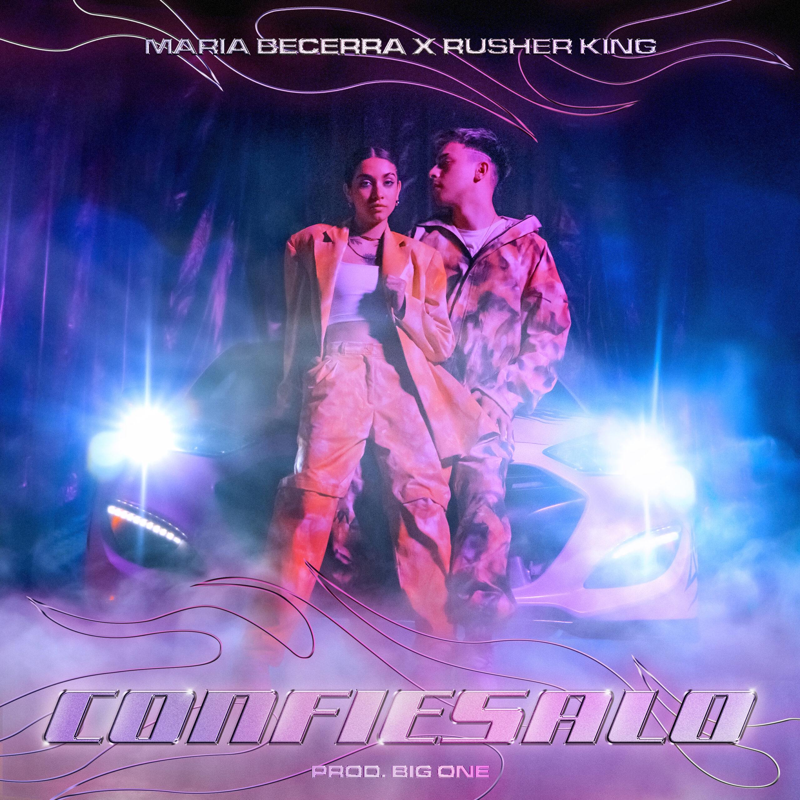 """MARIA BECERRA & RUSHERKING SUBEN LA TEMPERATURA EN SU NUEVO VIDEO MUSICAL """"CONFIÉSALO"""""""