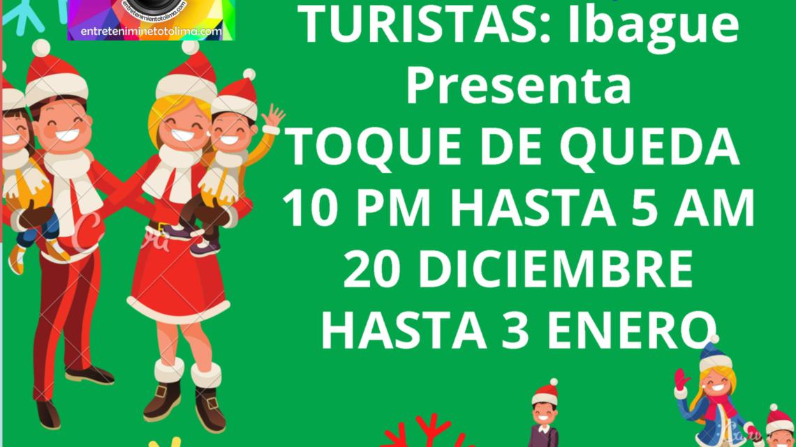Turistas: Toque De Queda en Ibague-Tolima