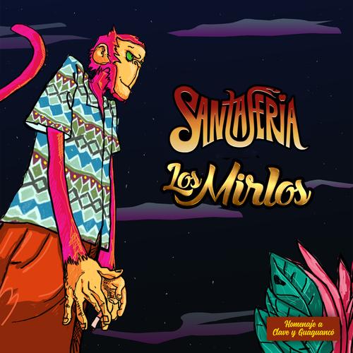 """Santaferia & Los Mirlos presentan """"María"""" su primer single en conjunto"""