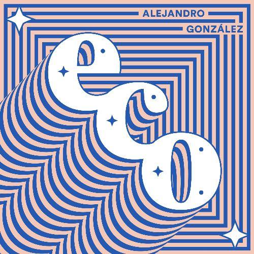"""El """"Eco"""" del cantante colombiano Alejandro González"""