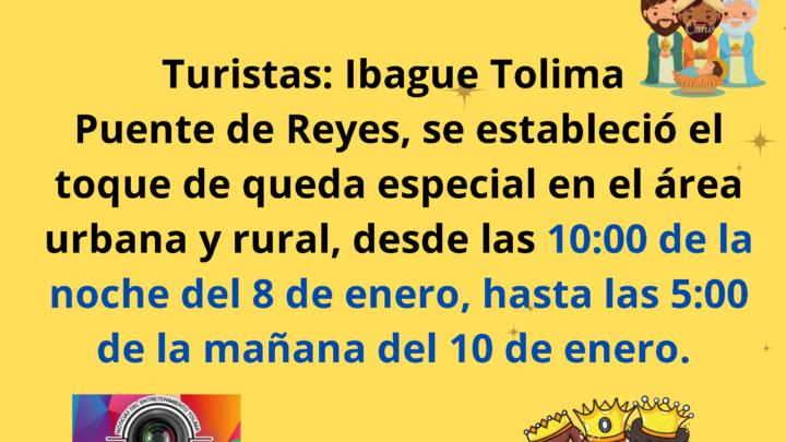 Turistas Ibague Tolima medidas para el puente de Reyes en Ibagué