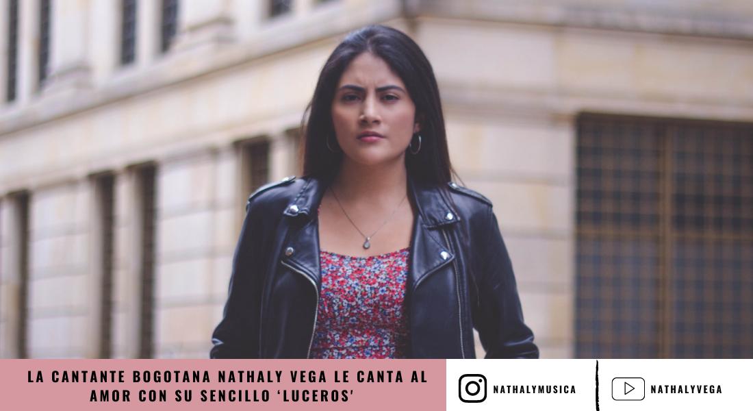 La cantante bogotana Nathaly Vega le canta al amor en su sencillo 'Luceros'