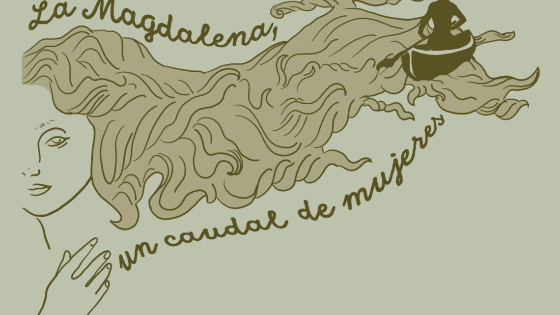 Turistas: La Magdalena: Un Caudal de Mujeres