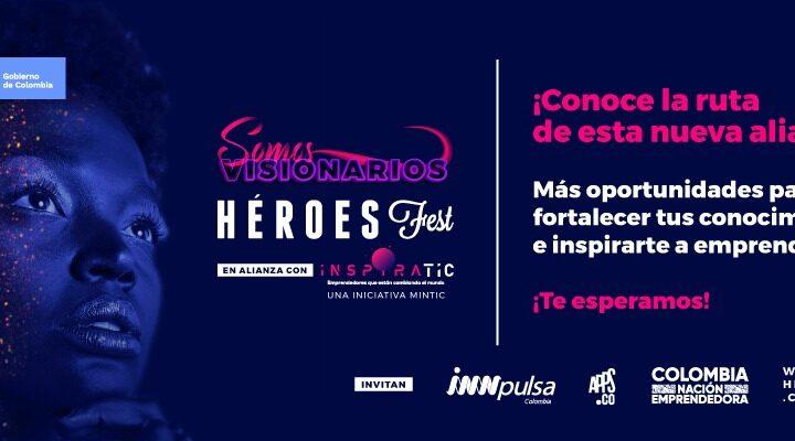 Héroes Fest e Inspira TIC para fortalecer el ecosistema de emprendimiento