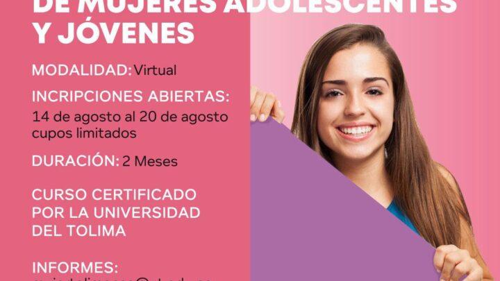 Escuela de Empoderamiento para Mujeres Adolescentes y Jóvenes. Inscripciones abiertas.