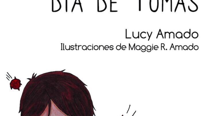 """Lucy Amado presenta """"El peor/mejor día de Tomás"""", una joya de la literatura infantil"""