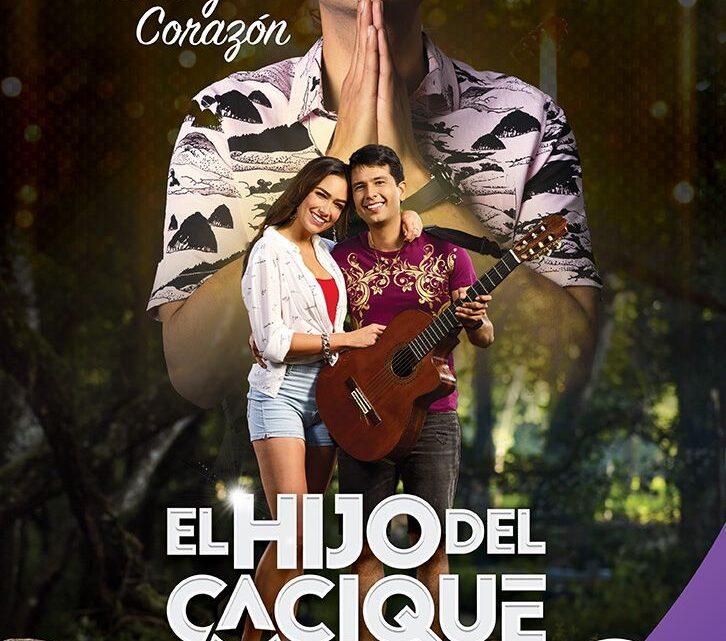 EL HIJO DEL CACIQUE – GRAN ESTRENO ESTE LUNES 13 DE SEPTIEMBRE A LAS 9:00 P.M