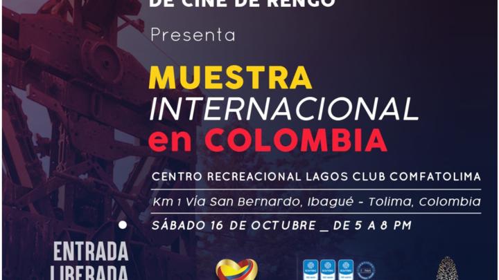 MUESTRA INTERNACIONAL DEL FESTIVAL DE CINE DE RENGO  SE PROYECTA EN LA CIUDAD DE IBAGUÉ